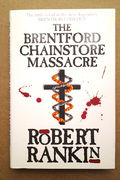 Brentford Chainstore Massacre - Robert Rankin (käytetty)