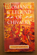 Romance and Legend of Chivalry - A. R. Hope Moncrieff (käytetty)