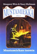 Mustamiekka 1–4/The Dark Sword Trilogy - Margaret Weis & Tracy Hickman (Käytetty)