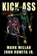 Mark Millar & John Romita Jr.: Kick-Ass