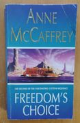 Freedom's Choice (The Catteni Sequence) - Anne McCaffrey (käytetty)