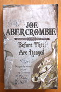 Joe Abercrombie: Before They Are Hanged – First Law 2 (käytetty)