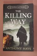 The Killing Way, Anthony Hays (käytetty, englanti)