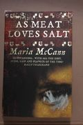 As Meat Loves Salt, Maria McCann (käytetty)