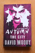 David Moody: The City (Autumn) (käytetty)
