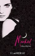 P.C. Cast & Kristin Cast: Marked (House of Night 1, käytetty)