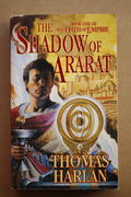 The Shadow of Ararat – Oath of Empire, Book 1 - Thomas Harlan (käytetty)
