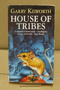House of Tribes - Garry Kilworth (käytetty)