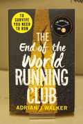 The End of the World Running Club - by Adrian J. Walker (käytetty)