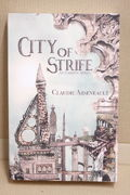 City of Strife: An Isandor Novel - Claudie Arseneault
