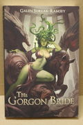 The Gorgon Bride - Galen Surlak-Ramsey (käytetty)
