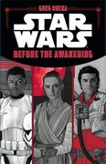 Greg Rucka: Star Wars The Force Awakens – Before the Awakening