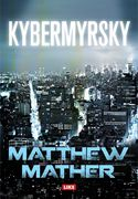 Matthew Mather: Kybermyrsky (pokkari)