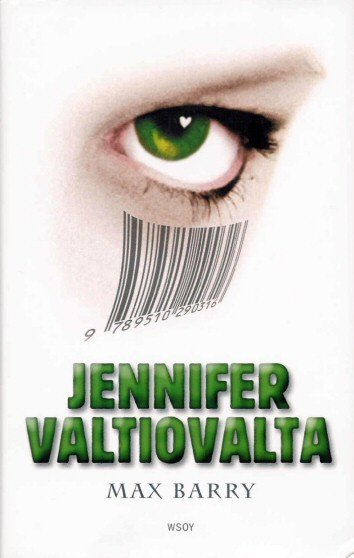 Max Barry: Jennifer Valtiovalta