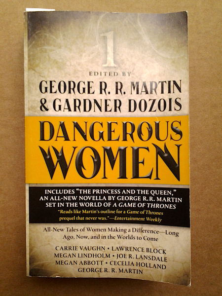 Dangerous Women 1 - Edited by George R. R. Martin & Gardner Dozois (äytetty)
