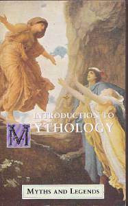 Lewis Spence: Introduction to Mythology (käytetty)
