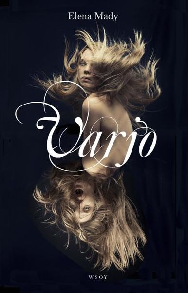 Elena Mady: Varjo  – The Body Jumper 2