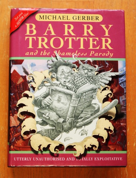 Michael Gerber: Barry Trotter and the Shameless Parody (Gollancz SF S.) (käytetty)