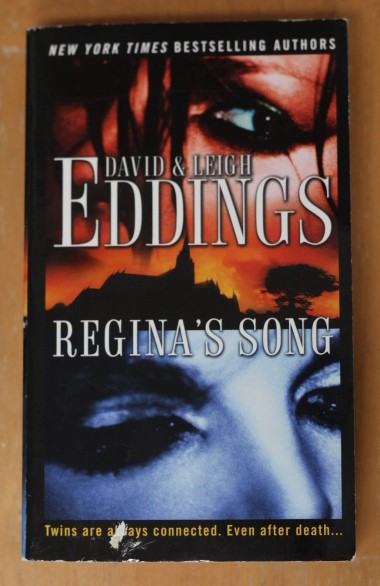 Reginan laulu/Regina's Song - David & Leigh Eddings (käytetty)