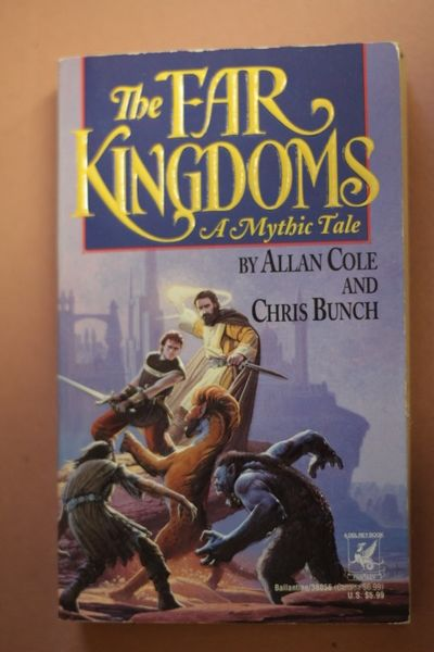 The Far Kingdoms, Allan Cole; Chris Bunch (käytetty pokkari, englanti)