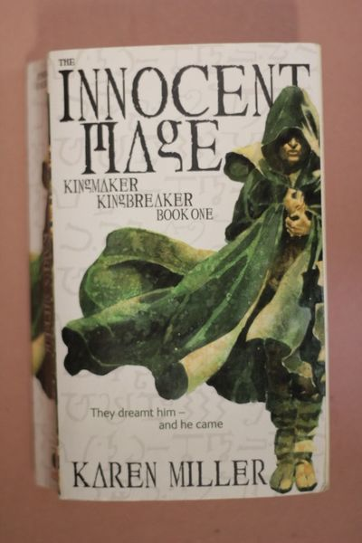 Karen Miller: The Innocent Mage: Kingmaker, Kingbreaker Book 1 (käytetty pokari)