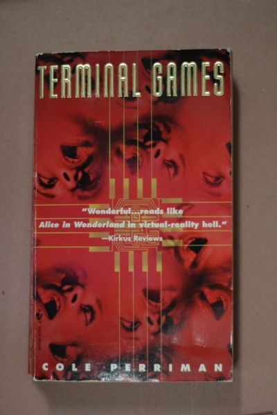 Terminal Games: A Cyber-Thriller, Cole Perriman (käytetty pokkari)