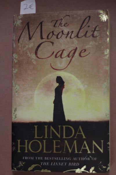 The Moonlit Cage, Linda Holeman (käytetty pokkari)