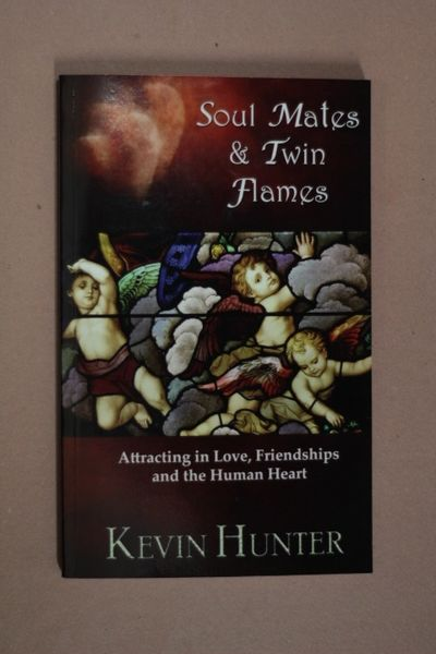 Soul Mates and Twin Flames, Kevin Hunter (käytetty)