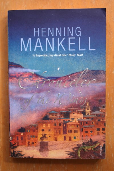 Henning Mankell: Chronicler Of The Winds (käytetty)