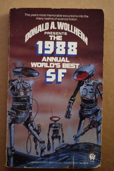 The 1988 Annual World's Best SF - Donald A. Wollheim (käytetty)
