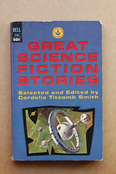 Great Science Fiction Stories - Cordelia Titcomb Smith (käytetty)