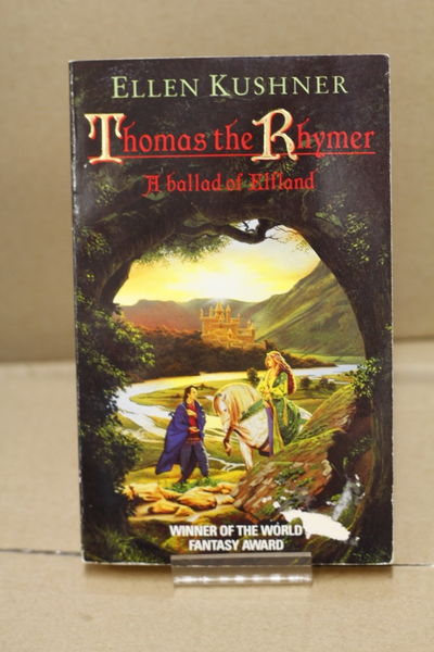 Thomas the Rhymer: A ballad of Elfland - Ellen Kushner (käytetty pokkari)