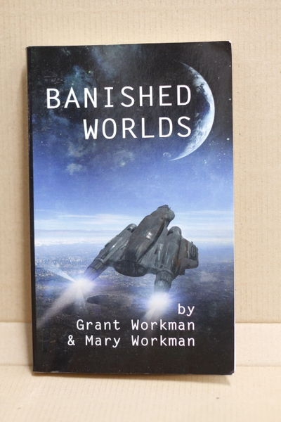 Banished Worlds - Grant Workman & Mary Workman (käytetty)