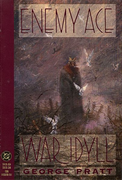 George Pratt: Enemy Ace - War Idyll