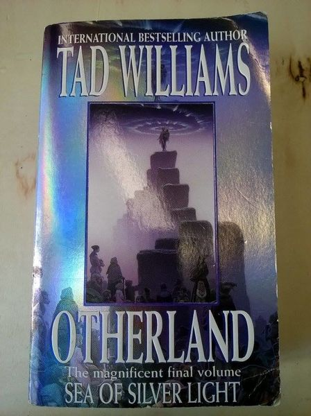 Tad Williams: Otherland - Sea of Silver Light (käytetty)