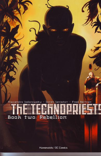 Jodorowsky, Janjetov, Beltran: The Technopriests 2 - Rebellion (käytetty)