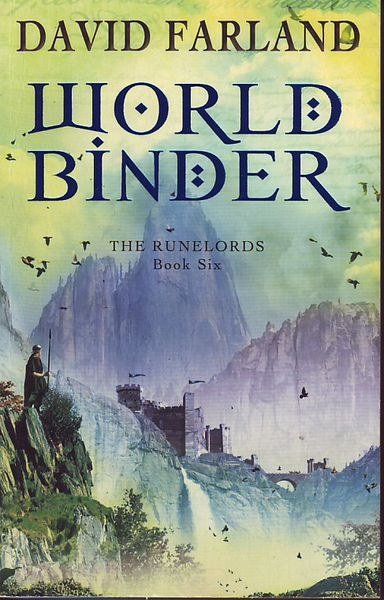 David Farland: World Binder (The Runelords 6) (used)