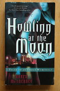 Karen Macinerney: Howling at the Moon (käytetty pokkari)