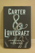Carter & Lovecraft - Jonathan L. Howard (käytetty)