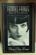 Femmes Fatales: Feminism, Film Studies and Psychoanalysis - Mary Ann Doane  (käytetty)