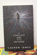 The Loneliest Girl in the Universe - Lauren James (käytetty)