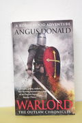 Warlord (Outlaw Chronicles 4) - Angus Donald (käytetty)
