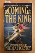 Nikolai Tolstoy: The Coming of the King (The First Book of Merlin) (käytetty)