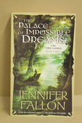 The Palace of Impossible Dreams - The Tide Lords, book 3 - Jennifer Fallon
