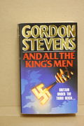And All The King's Men - Gordon Stevens (käytetty pokkari)