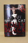 White Cat (Curse Workers, Book 1 )- Holly Black (käytetty)