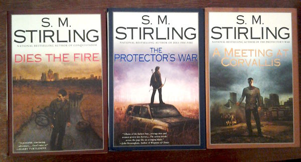 S. M. Striling: Dies the Fire (Emberverse series I-III, käytetty)