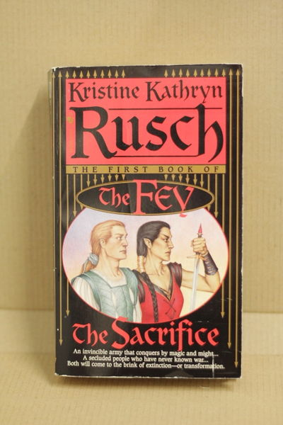 The Sacrifice - The Fey #1 - Kristine Kathryn Rusch