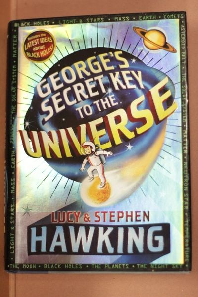 George's Secret Key to the Universe,  Stephen Hawking and Lucy Hawking (käytetty)