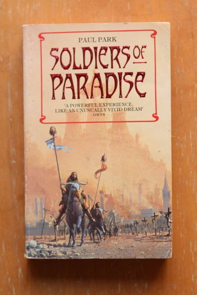 Paul Park: Soldiers of Paradise (käytetty pokkari)